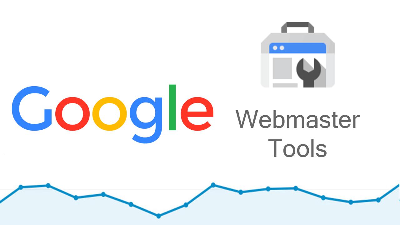 Webmaster tool là gì