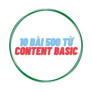 10 bài Content Basic 500 từ